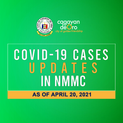 LOOK: Here's the daily COVID 19 case updates and situationer in Northern Mindanao Medical Center (NMMC) as of April 20, 2021.