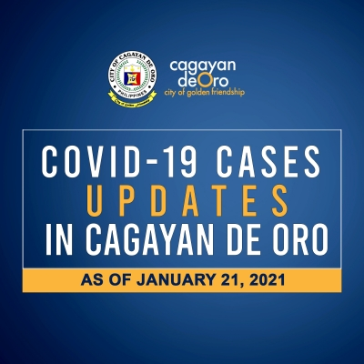 LOOK: Here's the daily COVID 19 case updates in Cagayan de Oro as of January 21, 2021.